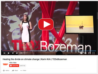 TEDx Bozeman 2016 Karin Kirk Healing the Divide on Climate Change YouTube screenshot and link